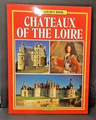 Chateaux Of The Loire Golden Book *english Edition* 1998