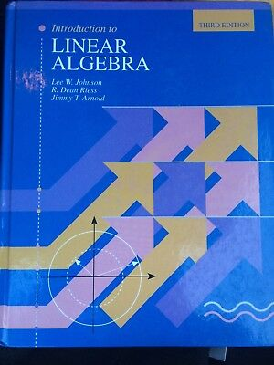Introduction To Linear Algebra by Lee Johnson