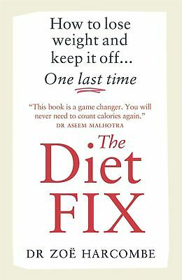 The Diet Fix by Zoe Harcombe