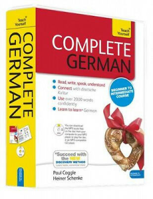 Complete German Beginner to Intermediate Book and Audio Course: Learn to read,