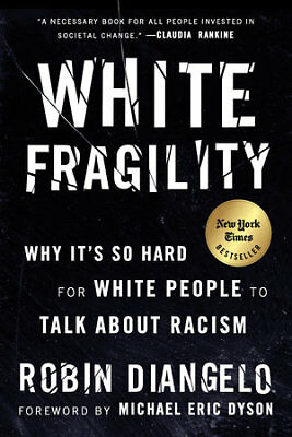White Fragility by Robin DiAngelo (2018, EB00K)