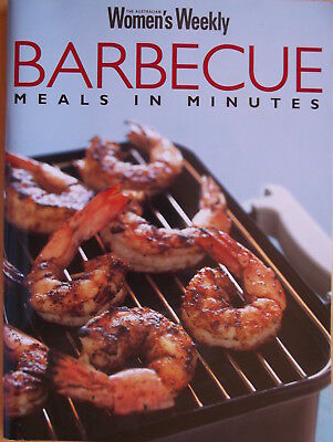 Barbecue Meals in Minutes Cookbook  Australian Womens Weekly
