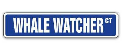 WHALE WATCHER Street Sign Decal whales watching lover Alaskan cruise 9""