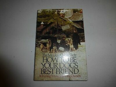 The Monks of New Skete - How to be Your Dog's Best Friend - HBDJ 1978, 1st Ed 65