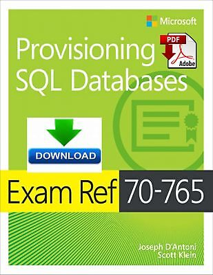 Exam Ref 70-765 Provisioning SQL databases - Read on PC and Phone, PDF DOWNLOAD