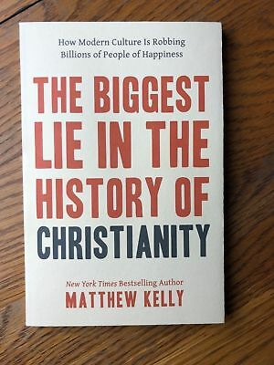 The Biggest Lie In The History of Christianity by Matthew Kelly BRAND NEW Jesus
