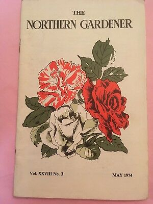THE NORTHERN GARDENER May 1974 HARLOW CAR HORTICULTURAL SOCIETY