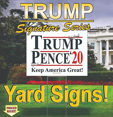 10 Trump - Pence 2020 Campaign Political Yard Signs / Make America Great Again!