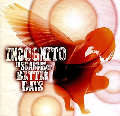 Incognito-In Search Of Better Days Cd Nuovo