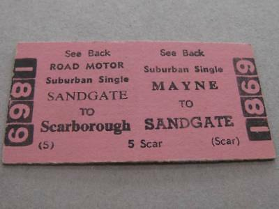 MAYNE to SANDGATE to SCARBOROUGH TICKET - QUEENSLAND RAILWAYS HORNIBROOK HIGHWAY