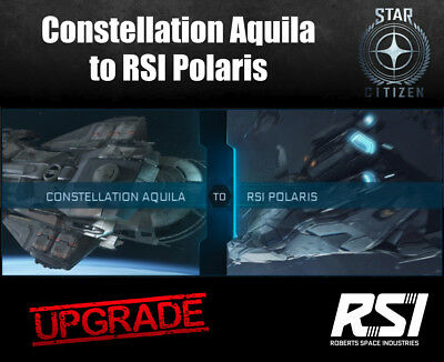 Star Citizen CCU Ship Upgrade - Constellation Aquila to RSI Polaris