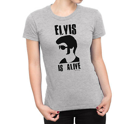 Ladies T-Shirt ELVIS IS ALIVE Presley King Rock n Roll Novelty Conspiracy Theory