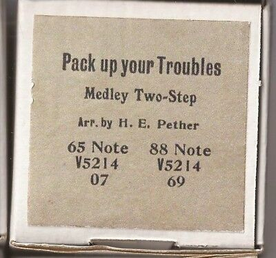 Pianola Roll (recut) Pack up your Troubles – Medley Two-Step
