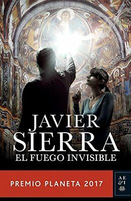 FUEGO INVISIBLE, EL By Javier Sierra **BRAND NEW**
