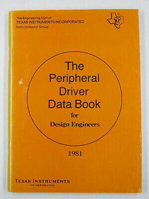 TEXAS INSTRUMENTS-1981-The Peripheral Driver Data Book for Design Engineers
