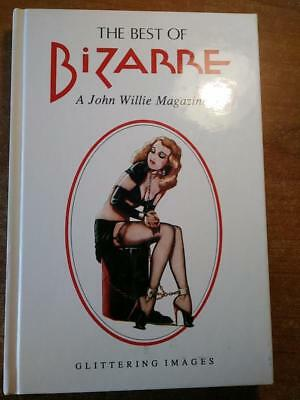 THE BEST OF BIZARRE A John Willie Magazine 1946 - 1956