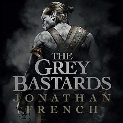 The Grey Bastards By: Jonathan French - Audiobook