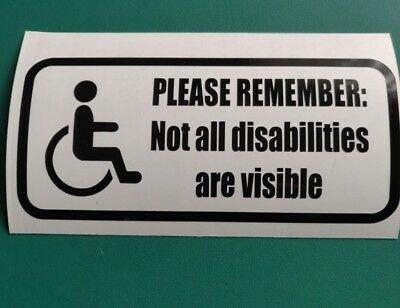 Disabled Driver - Not All Disabilities Are Visible logo - Vinyl Decal Sticker
