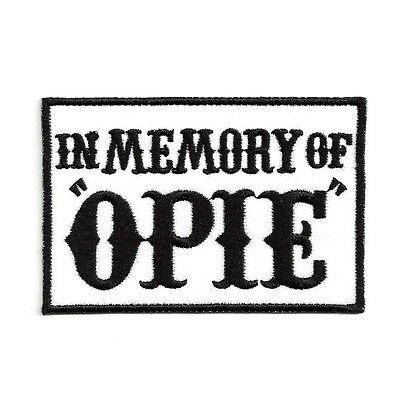 Ecusson IN MEMORY OF OPIE noir motard Anarchy Patch Aufnäher Parche Toppa sons