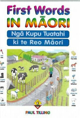 First Words In Maori by Paul Tilling.