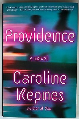 PROVIDENCE by Caroline Kepnes (You) | A Paranormal Romance Thriller | Like New