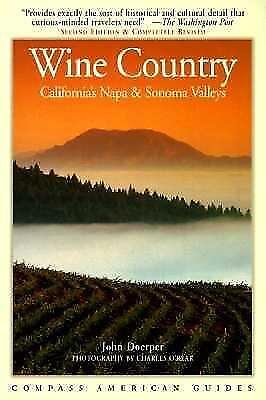 Compass American Guides : Wine Country by John Doerper (1998, Paperback)