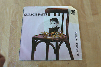 guesch patti - let be must the queen   45t