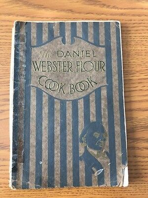 1907 The Daniel Webster Flour Cook Book By Eagle Roller Mill Company