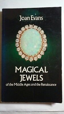 Magical Jewels Of The Middle Ages And The Renaissance J. Evans