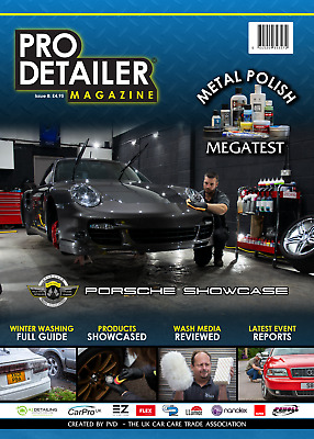 PRO Detailer Magazine Issue 8 - Car Wash / Valeting / Detailing - PVD Magazine