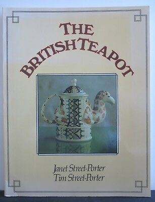 THE BRITISH TEAPOT Collectors Guide 1985 Janet & Tim Street-Porter Softcover