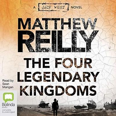The Four Legendary Kingdoms By Matthew Reilly - Audiobook