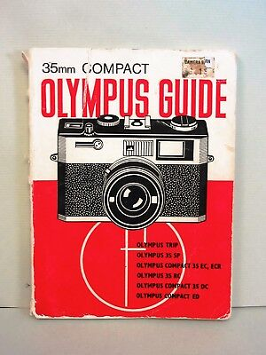 Focal Press 35mm Compact OLYMPUS Guide. 2nd Edition,1977