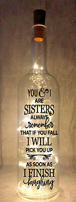 You and I Are Sisters Novelty Light Up Wine Bottle Present Gift idea 18 colours