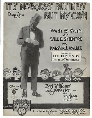 BLACK AMERICANA Sheet Music IT'S NOBODY'S BUSINESS BUT MY OWN Bert Williams 1919