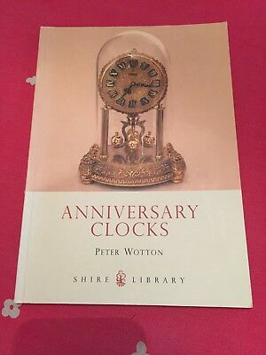 ANNIVERSARY CLOCKS Shire Library Peter Wotton  Illustrated paperback Glass Dome