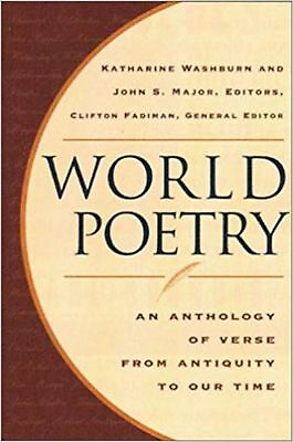World Poetry: An Anthology of Verse from Antiquity to Our Time Fadiman, Clift...