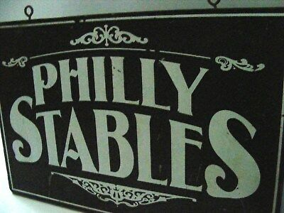 Philly Stables Vintage Two Sided Stencil Wooden Sign