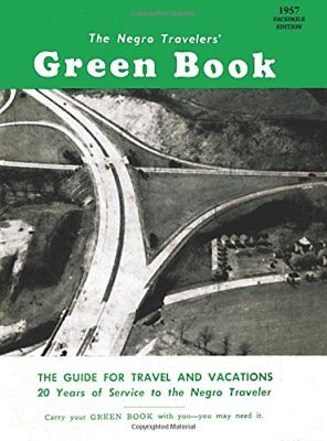 The Negro Travelers' Green Book 1957: facsimile edition(Paperback–June 30, 2018)