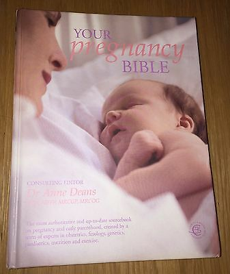 Your Pregnancy Bible: The Experts' Guide to the Nine Months of Pregnancy