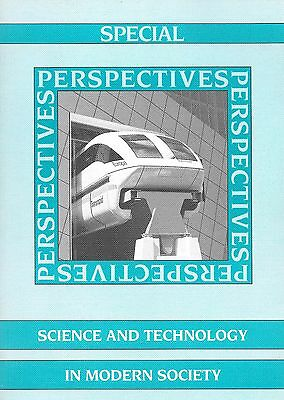 Special Perspectives/Science and Technology in Modern Society/D. Hilborne-Clarke
