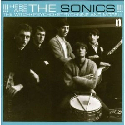 Here Are the Sonics!!! by The Sonics.