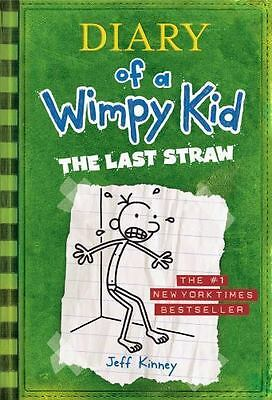 Diary of a Wimpy Kid: The Last Straw [Book 3] , Kinney, Jeff