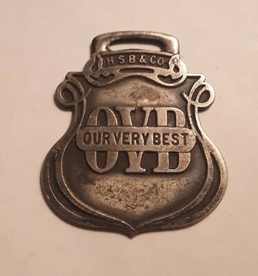Hibbard, Spencer, Bartlete Co. ~ Our Very Best  'OVB'  Watch Fob