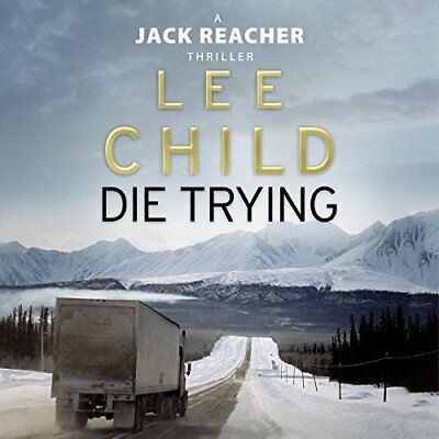 Die Trying By: Lee Child - Audiobook
