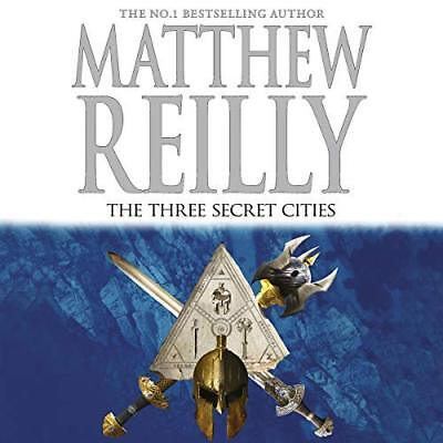 The Three Secret Cities By Matthew Reilly - Audiobook