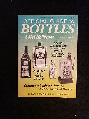 Official Guide to Bottles Old & New, 1st edition