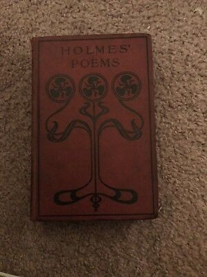 Antique Book Holmes Poems By Oliver Wendell Holmes Very Old And Very Rare!