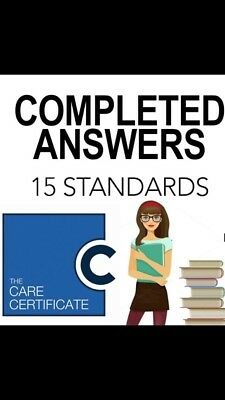 THE CARE CERTIFICATE-15 STANDARDS-Completed Verified Answers