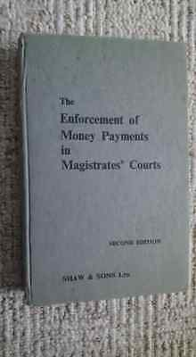 The Enforcement of Money Payments in Magistrates Courts Chambers 2nd Ed 1973